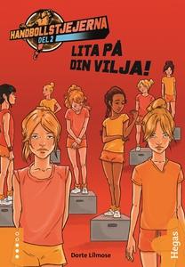Lita på din vilja (e-bok) av Dorte Lilmose