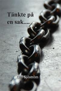 Tänkte på en sak (e-bok) av Gill Sjöström