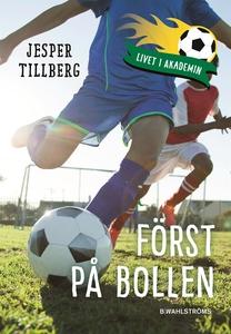 Först på bollen (ljudbok) av Jesper Tillberg