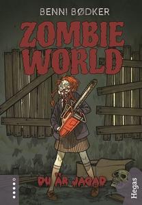 Zombie World 2: Du är jagad (e-bok) av Benni Bø