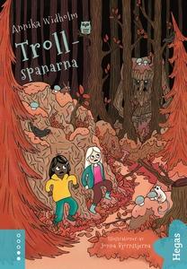 Spanarna 3: Trollspanarna (e-bok) av Annika Wid