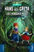 Lilla skräckbiblioteket 6: Hans och Greta i det hemsökta huset