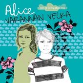 Alice varannan vecka