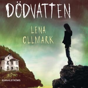 Dödvatten (ljudbok) av Lena Ollmark