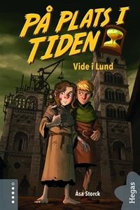 På plats i tiden 1: Vide i Lund (e-bok) av Åsa