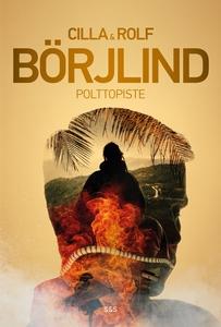 Polttopiste (e-bok) av Rolf Börjlind, Cilla Bör