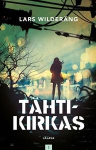 Tähtikirkas (e-bok) av Lars Wilderäng