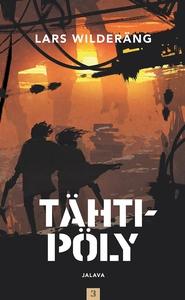 Tähtipöly (e-bok) av Lars Wilderäng