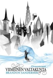 Viimeinen valtakunta (e-bok) av Brandon Sanders