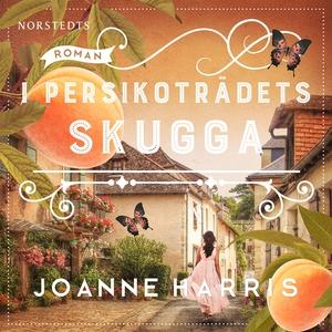 I persikoträdets skugga (ljudbok) av Joanne Har