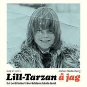 Lill-Tarzan å jag: En berättelse från världens bästa land