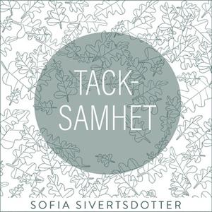 Tacksamhet - meditation (ljudbok) av Sofia Sive