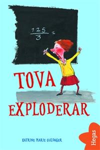 Tova i tornet 1: Tova exploderar (e-bok) av Kat
