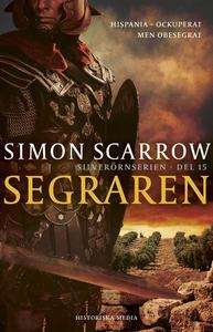 Segraren (e-bok) av Simon Scarrow