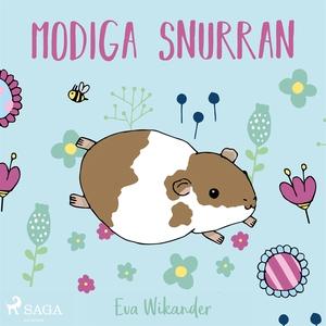 Modiga Snurran (ljudbok) av Eva Wikander