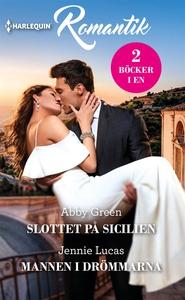 Slottet på Sicilien/Mannen i drömmarna (e-bok)