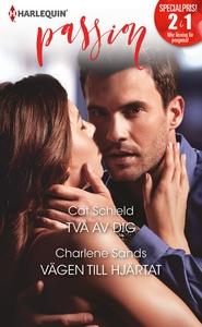 Två av dig/Vägen till hjärtat (e-bok) av Charle