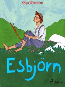 Esbjörn (e-bok) av Olga Wikström