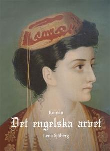 Det engelska arvet (e-bok) av Lena Sjöberg
