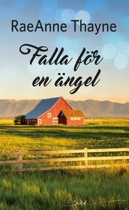 Falla för en ängel (e-bok) av RaeAnne Thayne