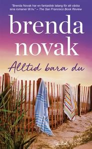 Alltid bara du (e-bok) av Brenda Novak