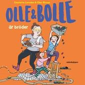 Olle och Bolle är bröder