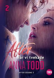 After S2A2 När vi tvekade (e-bok) av Anna Todd