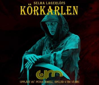 Körkarlen (ljudbok) av Sema Lagerlöf