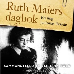 Ruth Maiers dagbok: Ett judiskt kvinnoöde (ljud