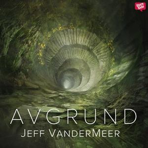 Avgrund (ljudbok) av Jeff VanderMeer