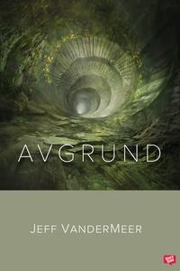 Avgrund (e-bok) av Jeff VanderMeer