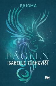 Enigma: Fågeln (e-bok) av Isabelle Törnqvist