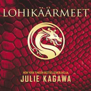 Lohikäärmeet (ljudbok) av Julie Kagawa