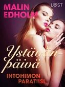 Ystävänpäivä: Intohimon paratiisi - eroottinen novelli