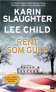 Rent som guld (e-bok) av Karin Slaughter, Lee C