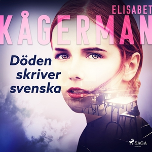 Döden skriver svenska (ljudbok) av Elisabet Kåg