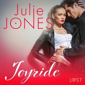 Joyride - erotisk novell (ljudbok) av Julie Jon