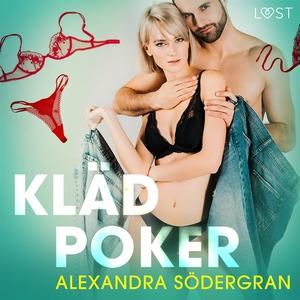 Klädpoker - erotisk novell (ljudbok) av Alexand