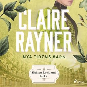 Nya tidens barn (ljudbok) av Claire Rayner