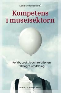 Kompetens i museisektorn (e-bok) av Sofia Dahlq