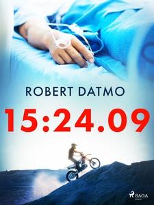 15:24.09 (e-bok) av Robert Datmo