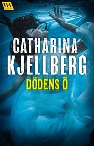 Dödens ö (e-bok) av Catharina Kjellberg