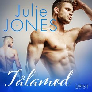 Tålamod - erotisk novell (ljudbok) av Julie Jon