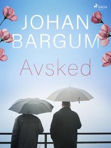 Avsked (e-bok) av Johan Bargum