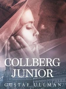 Collberg junior (e-bok) av Gustaf Ullman