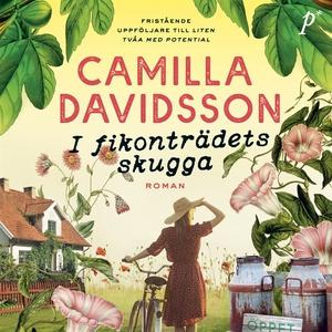 I fikonträdets skugga (ljudbok) av Camilla Davi