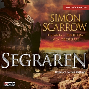 Segraren (ljudbok) av Simon Scarrow