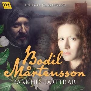 Barkhes döttrar (ljudbok) av Bodil Mårtensson