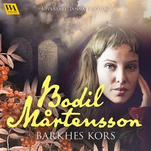 Barkhes kors (ljudbok) av Bodil Mårtensson