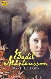 Barkhes kors (e-bok) av Bodil Mårtensson